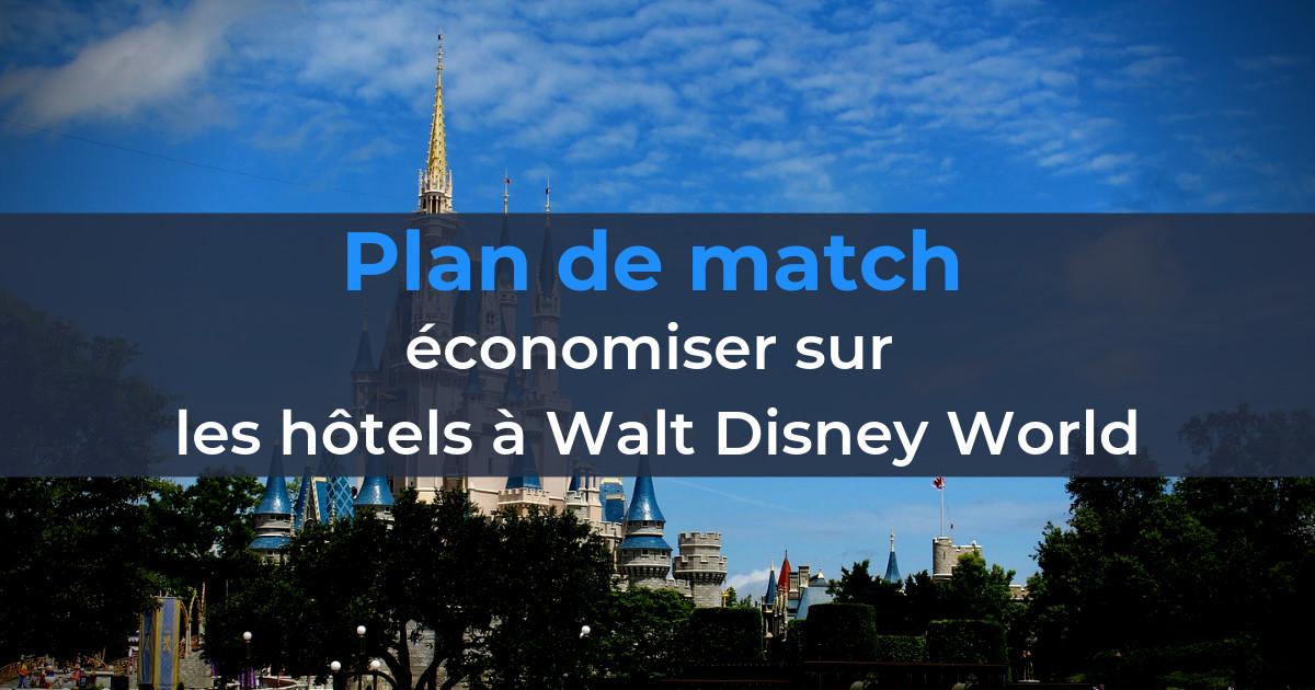 plan de match hotels disneyworld