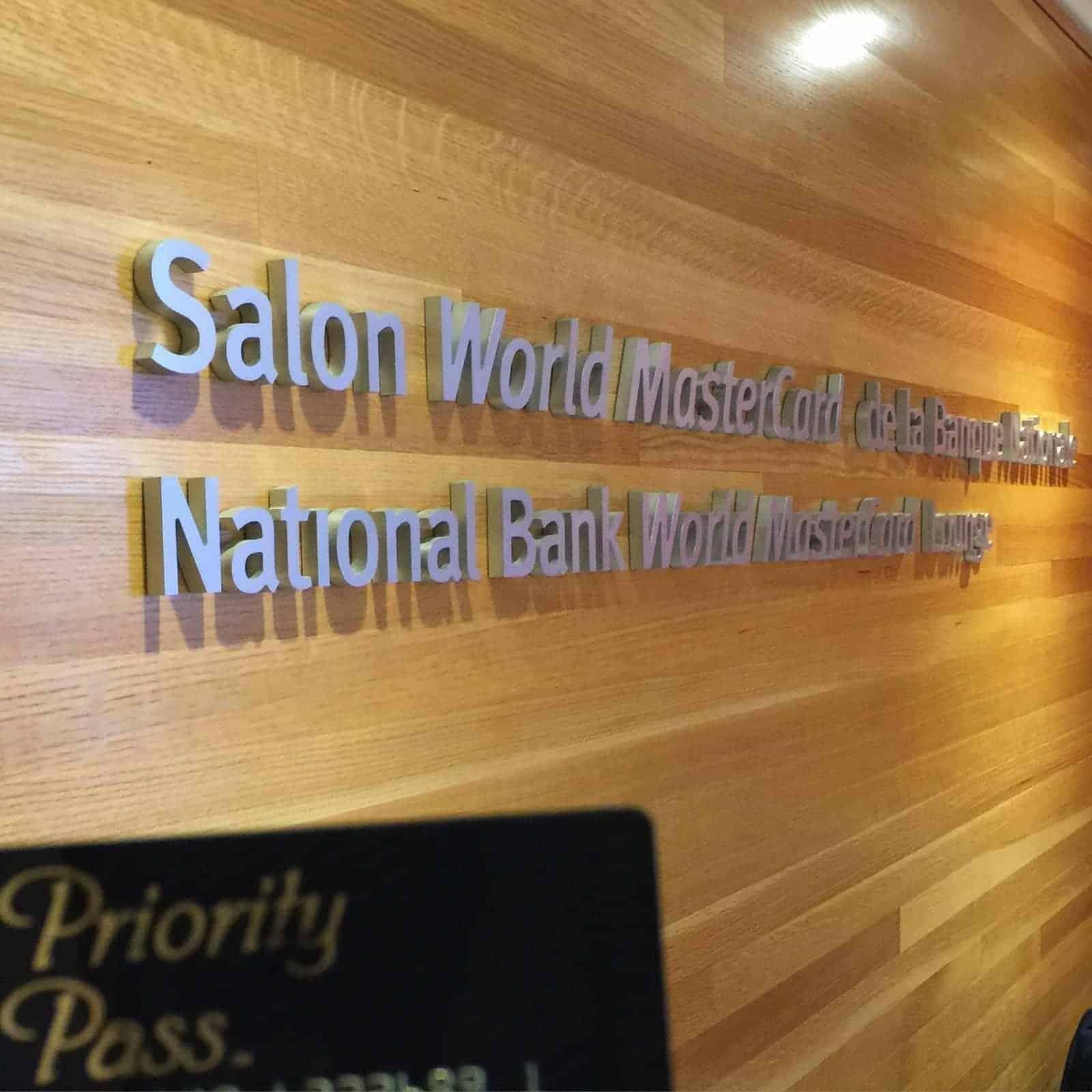 L'accès au salon World MasterCard de la Banque Nationale à Montréal avec Priority Pass